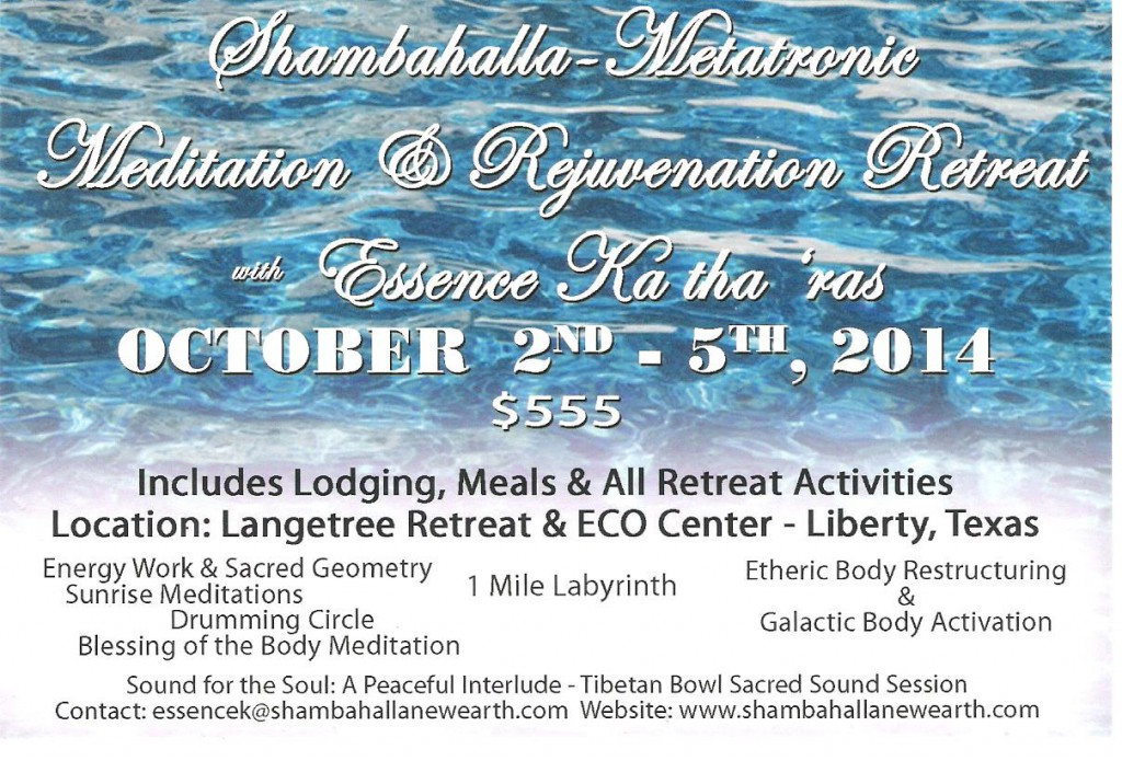 Meditation & Rejuvenation Retreat~ Oct. 2nd - 5th, 2014