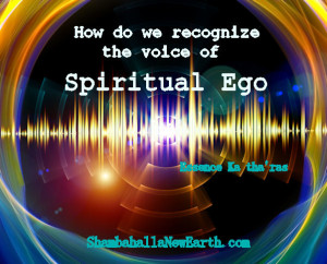 how do we recognize Spiritual Ego