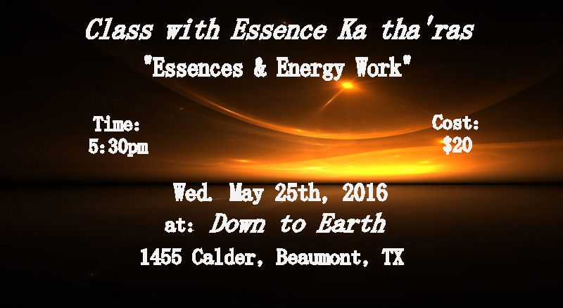 Essences & Energy Work May 2016